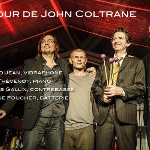 Bernard Jean, vibraphone Benoît Thévenot, piano François Gallix, contrebasse Stéphane Foucher, batterie